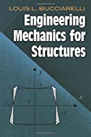 Engineering Mechanics for Structures (Dover Civil and Mechanical Engineering)