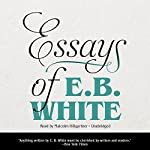 Essays of E. B. White | E. B. White