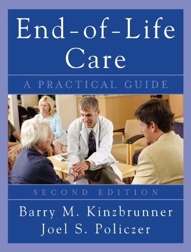 End-of-Life-Care: A Practical Guide, Second Edition: A Practical Guide, Second Edition Pdf