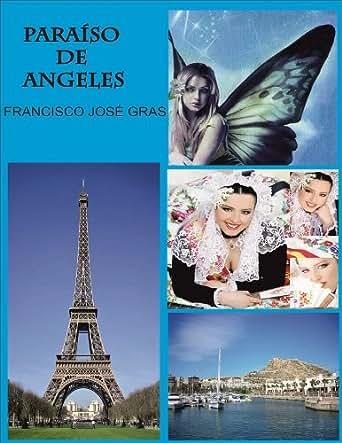 PARAISO DE ANGELES (Spanish Edition)