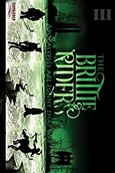 The Brittle Riders: Book Three (The Brittle Riders Series 3)
