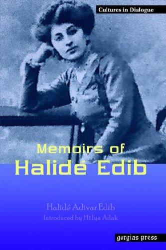Memoirs of Halide Edib (Replica Books) (Cultures in Dialogue. Series One)