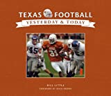 img - for Texas Football: Yesterday and Today (Yesterday & Today) book / textbook / text book