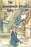 img - for The Seventeenth-Street gang book / textbook / text book