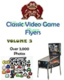 Classic Video Game Flyers: A Picture Book   Volume 3