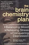 The Brain Chemistry Plan, Michael Lesser and Colleen J. Kapklein, 0399528490