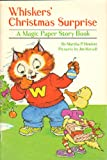img - for Whisker's Christmas Surprise a Magic Paper Story Book book / textbook / text book