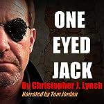One Eyed Jack   Christopher J. Lynch