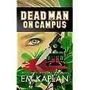 Dead Man on Campus: An Un-Cozy Un-Culinary Josie Tucker Mystery (Josie Tucker Mysteries Book 3)