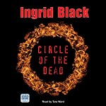 Circle of the Dead | Ingrid Black