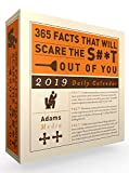 365 Facts That Will Scare the S#*t Out of You 2019 Daily Calendar