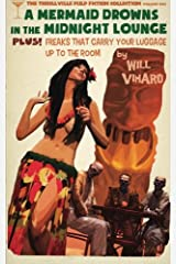 The Thrillville Pulp Fiction Collecton, Volume One: A Mermaid Drowns in the Midnight Lounge/Freaks That Carry Your Luggage Up to the Room (The Thrillville Pulp Fiction Collection) (Volume 1) Paperback