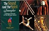 The Sound And The Spirit Sampler%3B A Hi...