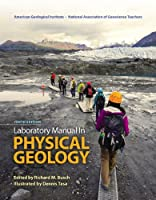 Laboratory Manual in Physical Geology Plus Mastering Geology with eText -- Access Card Package (10th Edition)