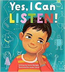 Yes, I Can Listen!: Steve Metzger, Susan Szecsi