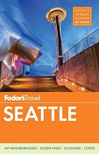 Fodor's Seattle (Full-color Travel Guide)
