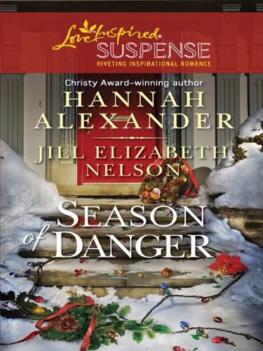 Season of Danger: An Anthology (Love Inspired Suspense)