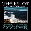 The Pilot: A Tale of the Sea Audiobook by James Fenimore Cooper Narrated by Nick Sullivan