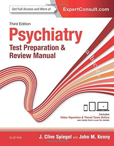 Psychiatry Test Preparation and Review Manual, 3e by J Clive Spiegel MD (2016-06-24)
