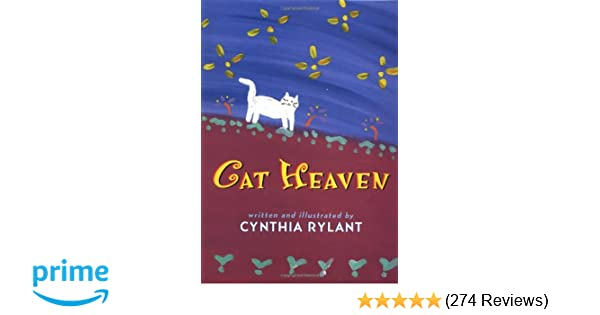 Cat Heaven: Cynthia Rylant: 9780590100540: Amazon com: Books