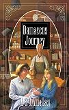 Damascus Journey (Hannah of Fort Bridger Series)