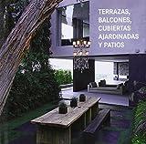 Terrazas Balcones Cubiertas Ajardinadas y Patios / Terraces, Balconies, Roof Gardens & Patios (Multilingual Edition)