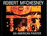 : Robert McChesney: An American Painter