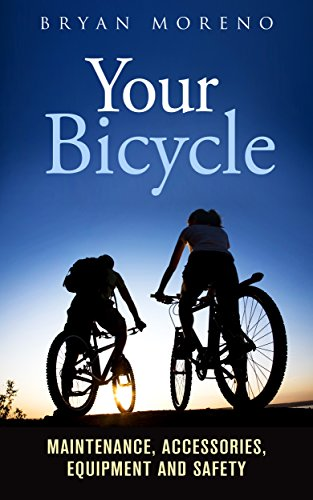 Your Bicycle: Maintenance, Acces...
