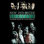 New Zed Order: Survive | Todd Sprague