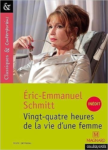 Amazon Fr Vingt Quatre Heures De La Vie D Une Femme Eric
