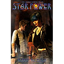 Star Power (The Savant Diaries Book 1)