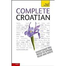 Complete Croatian: A Teach Yourself Guide