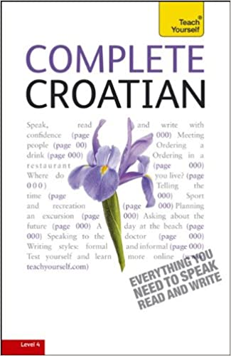 A Teach Yourself Guide Complete Croatian