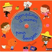 Comptines à mimer pour bouger: Avec un CD de 12 comptines interprétées par Rémi