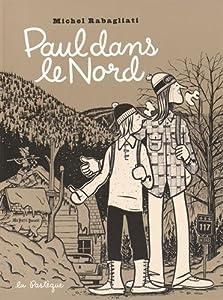 vignette de 'Paul dans le Nord (Michel Rabagliati)'