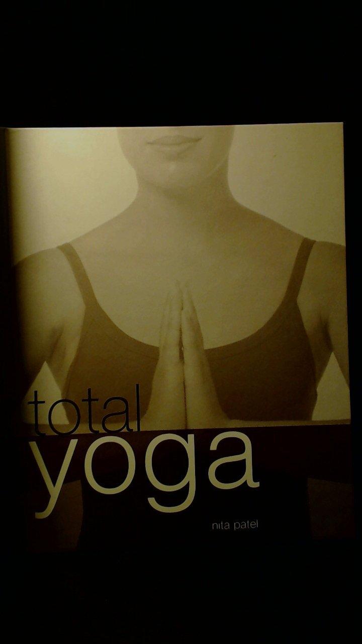Total: Yoga: Amazon.es: Nita Patel: Libros en idiomas ...