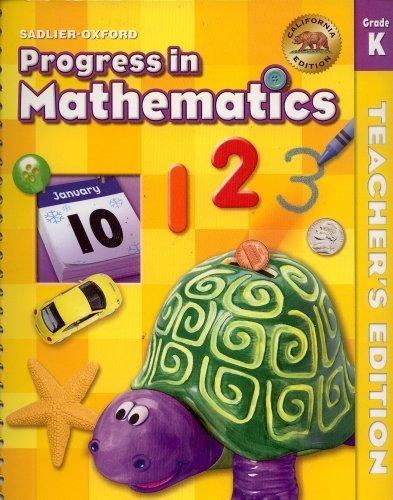 Progress in Mathematics California Grade K Teacher's Edition