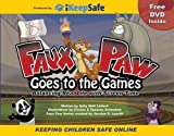 Faux Paw Goes to the Games : Balancing Real Life with Screen Time, Linford, Sally, 1604581336
