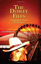 The Dudley Files: Sold Out Without the Holdout