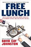Free Lunch, David Cay Johnston, 1591841917