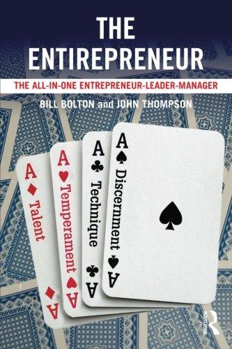 The Entirepreneur: The All-In-One Entrepreneur-Leader-Manager