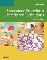 Laboratory Procedures for Veterinary Technicians, 6e