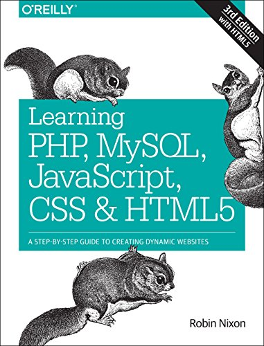 Learning PHP, MySQL, JavaScript, CSS & HTML5: A Step-by-Step Guide to Creating Dynamic Websites by O'Reilly Media