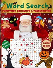 Christmas, Halloween & Thanksgiving Word Search: Holiday Fun Word Search Puzzle Book For Kids , Adults, Seniors & Elderly | Large Print | Exercise Your Brain & Nourish Your Spirit with 75 Fun Puzzles With Solution