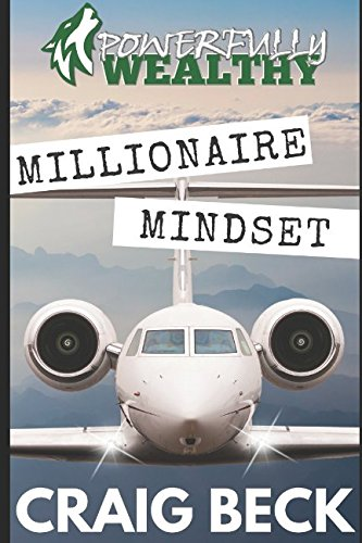 Millionaire Mindset: How to Become Rich in 7 Easy Steps ebook