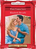 First Comes Love by Elizabeth Bevarly front cover