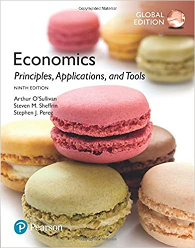 Economics: Principles, Applications, and Tools, Global 9th Edition