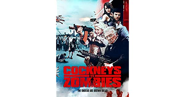 cockneys vs zombies full movie free download