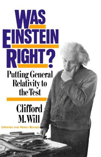 Was Einstein Right? 2nd Edition: Putting General...