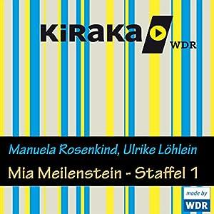 Mia Meilenstein - Staffel 1 Hörspiel